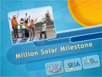 be installing a million solar systems a year!