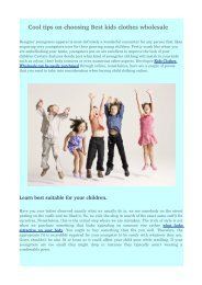 Cool tips on choosing Best kids clothes wholesale