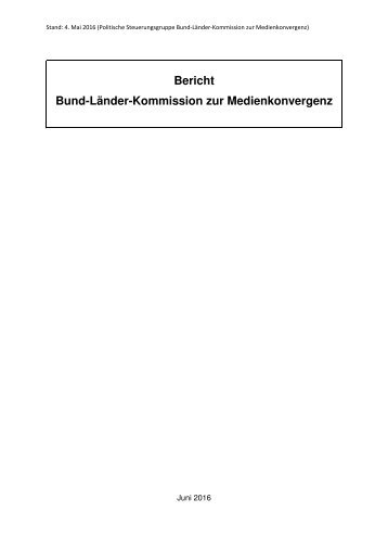 Bericht Bund-Länder-Kommission zur Medienkonvergenz