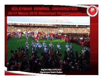 16-17 Mayıs 2016 Mezuniyet Organizasyon