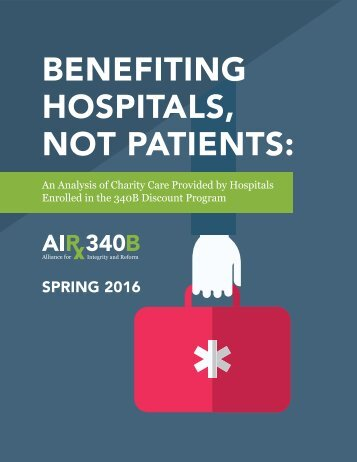 BENEFITING HOSPITALS NOT PATIENTS