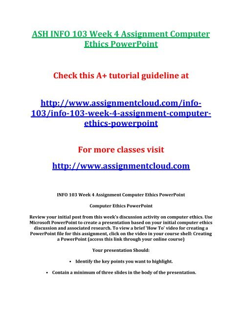 ASH INFO 103 Week 4 Assignment Computer Ethics PowerPoint