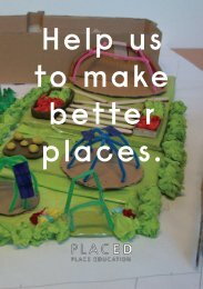 Help us to make better places