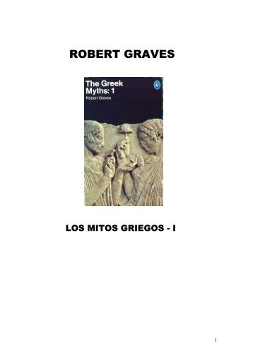 Graves, Robert - Los Mitos Griegos I