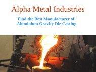Find the Best Manufacturer of Aluminium Gravity Die Casting