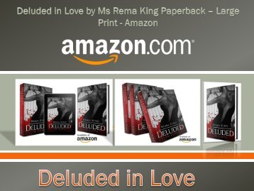 Deluded in Love by Ms Rema King Paperback – Large Print - Amazon
