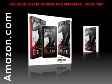 Deluded in Love by Ms Rema King Paperback – Large Print