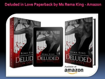 Deluded in Love Paperback by Ms Rema King - Amazon