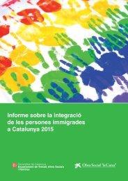 Informe sobre la integració de les persones immigrades a Catalunya 2015