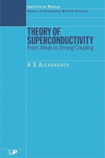 Alexandrov A.S. Theory of superconductivity. From weak to strong coupling (IOP, 2003)(ISBN 0750308362)(314s)_PS_
