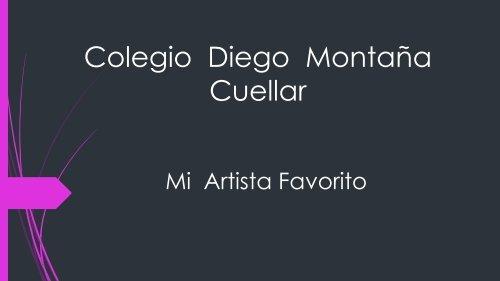 Colegio  Diego  Montaña      Cuellar   cantante favorito