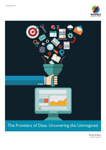 The Frontiers of Data Uncovering the Unimagined