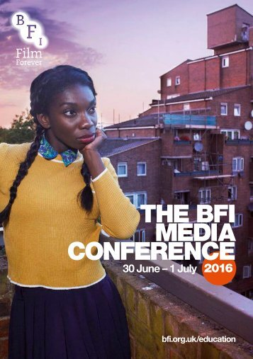 THE BFI MEDIA CONFERENCE