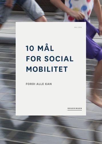 10 MÅL FOR SOCIAL MOBILITET