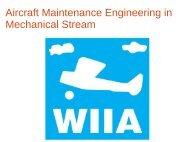 Aircraft Maintenance Engineering in Mechanical Stream