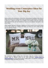 Wedding event Centerpiece Ideas for Your Big day