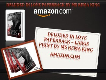 Deluded in Love Paperback by Ms Rema King