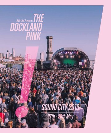 The Dockland Pink / Liverpool Sound City 2016