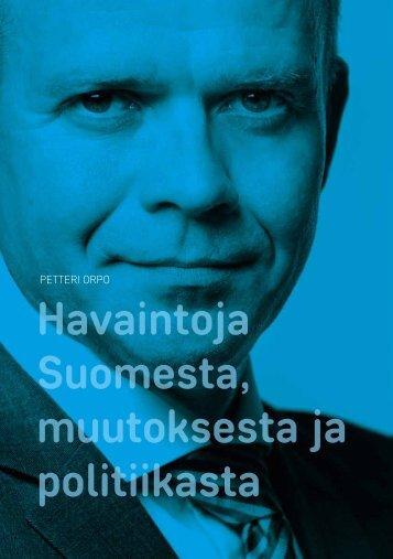 Havaintoja Suomesta muutoksesta ja politiikasta