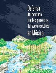 Defensa del territorio frente a proyectos del sector eléctrico en México