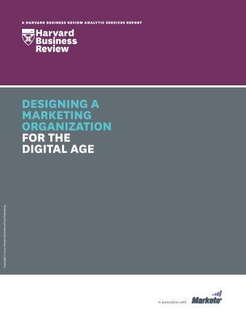 MARKETING ORGANIZATION FOR THE DIGITAL AGE