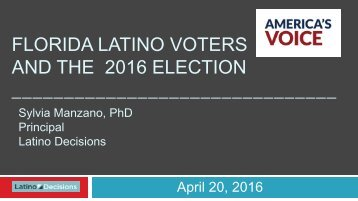 FLORIDA LATINO VOTERS AND THE 2016 ELECTION _______________________________