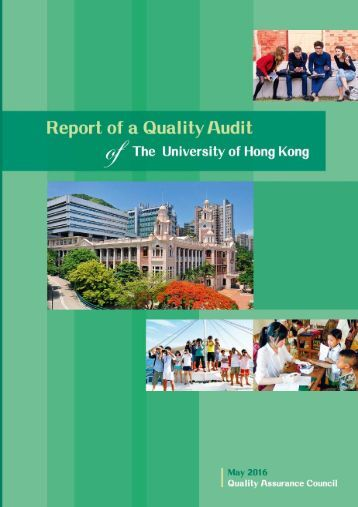Report of a Quality Audit of The University of Hong Kong May 2016