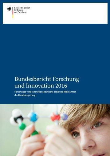 Bundesbericht Forschung und Innovation 2016 Lorem ipsum dolor