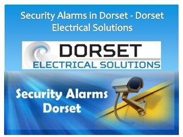 Security Alarms in Dorset - Dorset Electrical Solutions