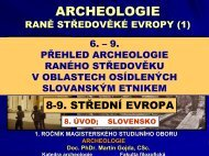 archeologie raně středověké evropy (1) - Katedra archeologie