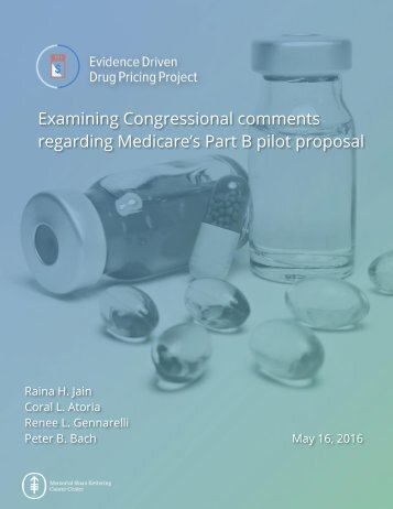 Examining Congressional comments regarding Medicare's Part B pilot proposal