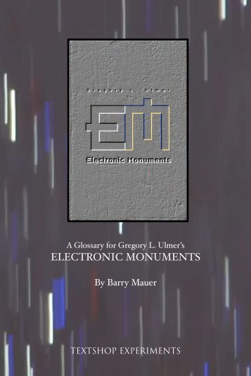 A Glossary for Gregory L. Ulmer's Electronic Monuments