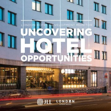 LONDON HOTEL DEVELOPMENT MONITOR