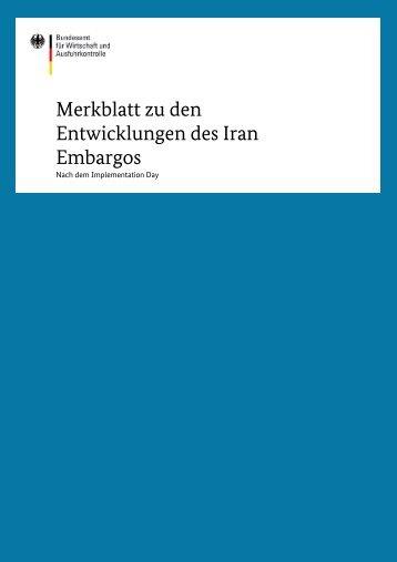 Merkblatt zu den Entwicklungen des Iran Embargos