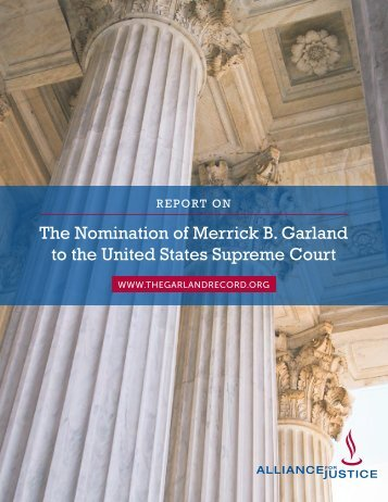 The Nomination of Merrick B Garland to the United States Supreme Court
