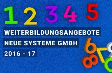 Weiterbildungsangebote Neue Systeme GmbH 2016 - 17