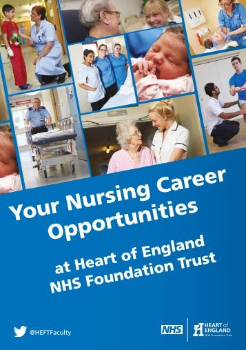 Your Nurse Career Opportunities @ Heart of England NHS Foundation Trust