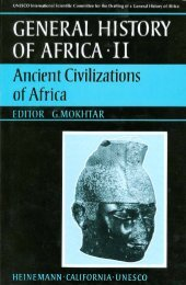 UNESCO Ancient Civilizations of Africa (Editor G. Mokhtar)