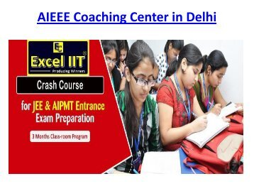 BEST IIT JEE , AIEEE COACHING IN DELHI