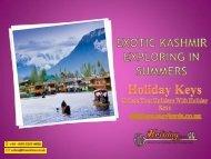 Exotic Kashmir Exploring In Summers - HolidayKeys.co.uk