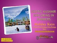 Exotic Kashmir Exploring In Summers - HolidayKeys.co.uk