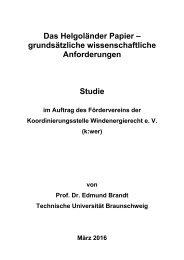 Das Helgoänder Papier - grundsätzliche wissenschaftliche Anforderungen