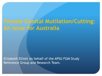 Female Genital Mutilation/Cutting An Issue for Australia