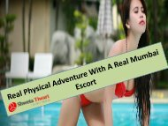 Real Physical Adventure With A Real Mumbai Escort