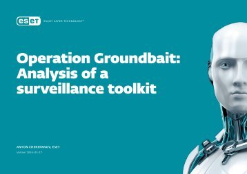 Operation Groundbait Analysis of a surveillance toolkit