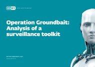 Operation Groundbait Analysis of a surveillance toolkit