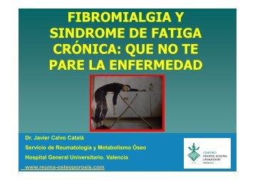 FIBROMIALGIA Y SINDROME DE FATIGA CRÓNICA QUE NO TE PARE LA ENFERMEDAD