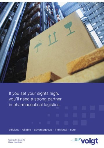 If you set your sights high, you'll need a strong partner in - Voigt AG
