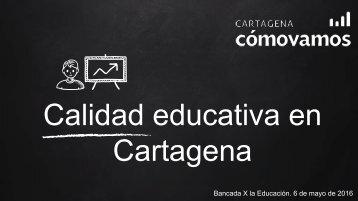 Calidad educativa en Cartagena