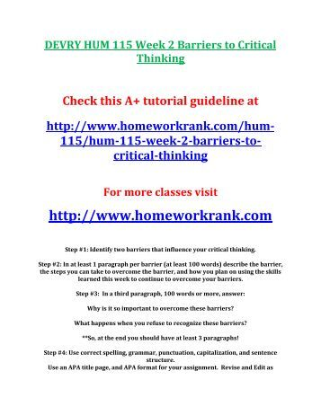 barriers to critical thinking essay Read this essay on barriers to critical thinking come browse our large digital warehouse of free sample essays get the knowledge you need in order to pass your classes and more only at termpaperwarehousecom.